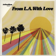 ArtDontSleep presents - From L.A. With Love