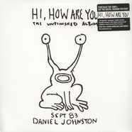 Daniel Johnston - Hi, how are you