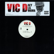Vic D - Hey lil mama