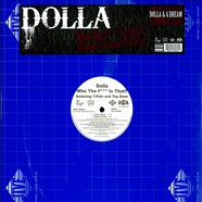 Dolla - Who the f*** is that? feat. T-Pain & Tay Dizm