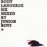 Junior Boys - Body language volume 6