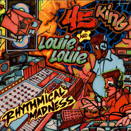 The 45 King & Louie Louie - Rhythmical Madness