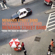 Menahan Street Band - Make the road by walking