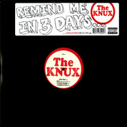 Knux, The - Remind me in 3 days ....
