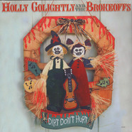 Holly Golightly & The Brokeoffs - Dirt don't hurt