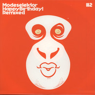 Modeselektor - Happy birthday! remixed part 2