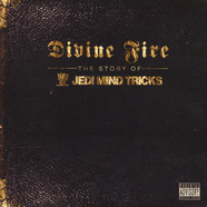 Jedi Mind Tricks - Divine fire - The story of Jedi Mind Tricks