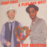 Pimp Paul & Play Boy Wolf (Prince Paul & Peanut Butter Wolf) - Be our valentine mix