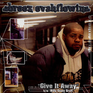 Breez Evahflowin' - Give It Away