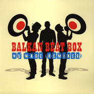 Balkan Beat Box - Nu Made Remixes