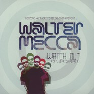 Walter Mecca - Watch Out feat. Jessica Pepper