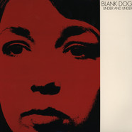 Blank Dogs - Under the under