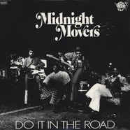 Midnight Movers - Do It In The Road