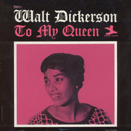 Walt Dickerson - To My Queen