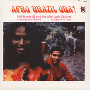 Phil Moore And The Afro Latin Soultet - Afro Brazil Oba!