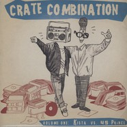 Kista & 45 Prince - Crate Combination Volume 1