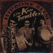 Hipbone Slim &The Kneetremblers - The Kneeanderthal Sounds Of...