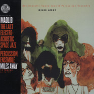 Last Electro-Acoustic Space Jazz Ensemble, The (Madlib) - Miles Away