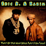 Eric B & Rakim - What's On Your Mind (House Party II Rap Theme)