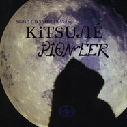 Kitsune - Pioneer - Scion Sampler Volume 23