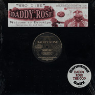 Daddy Rose - Who I Be
