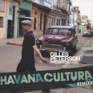 Gilles Peterson - Havana Cultura Remixed