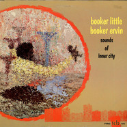 Booker Little & Booker Ervin - Sounds Of Inner City