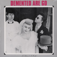 Demented Are Go - In Sickness And In Health