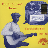 Frank Stokes' Dream - The Memphis Blues 1927 - 1931