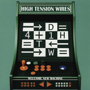 High Tension Wires - Welcome New Machine