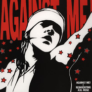 Against Me - Reinventing Axl Rose