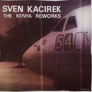 Sven Kacirek - The Kenya Reworks