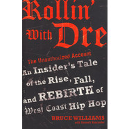 Bruce Williams - Dr. Dre - Rollin' With Dre
