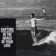 Rapture, The - In The Grace Of Your Love