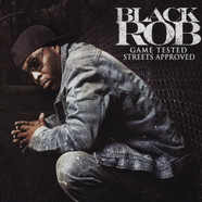 Black Rob - Game Tested Street Approved