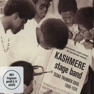 Kashmere Stage Band - Texas Thunder Soul 1968-1974 Deluxe Edition