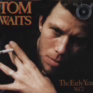 Tom Waits - The Early Years Volume 2