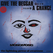 MonoMono - Give The Beggar A Chance