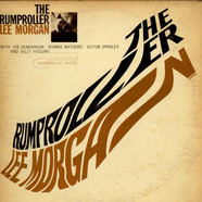 Lee Morgan - The Rumproller