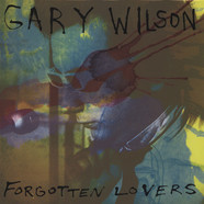 Gary Wilson - Forgotten Lovers