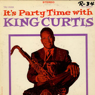 King Curtis - It's Party Time With King Curtis
