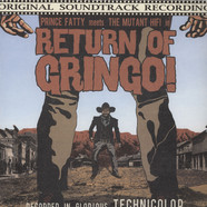 Prince Fatty Meets The Mutant Hifi - Return Of The Gringo