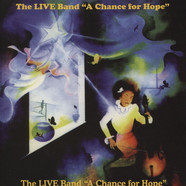 Live Band, The - A Chance For Hope