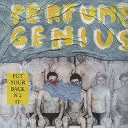 Perfume Genius - Put Your Back N2 It