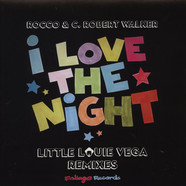 Rocco & C. Robert Walker - I Love The Night Little Louie Vega Remix