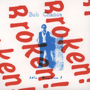 Bob Chance - Wild It's Broken