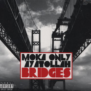 Moka Only & Ayatollah - Bridges