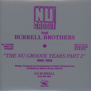 Burrell Brothers, The - The Nu Groove Years Part 2: 1988 - 1992