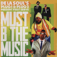First Serve (De La Soul's Plug 1 & 2) - Must B The Music
