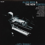 Alain Mion & The New Cortex - Let's Groove